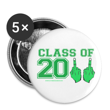 Class of 2011 FU Buttons