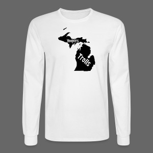 Yoopers and Trolls Men's Long Sleeve Tee - Men's Long Sleeve T-Shirt