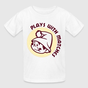 Plays With Matches Kids' Shirts - Kids' T-Shirt