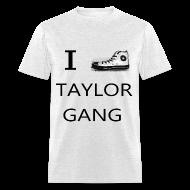 T-Shirts ~ Men's T-Shirt ~ I Shoe Taylor Gang