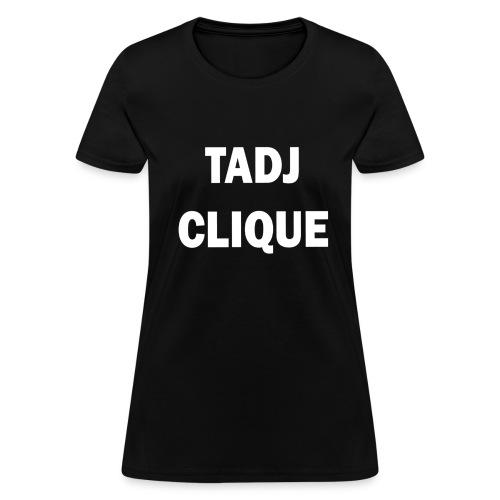 TADJ CLIQUE WHITE (WOMEN'S) - Women's T-Shirt