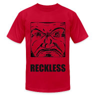 T-Shirts ~ Men's T-Shirt by American Apparel ~ Reckless - AA