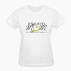 Proud mom of child with T13 Women's T-Shirts