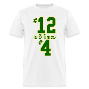 #12 is 3 times #4 - Men's T-Shirt