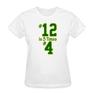 #12 is 3 times #4 - Women's T-Shirt