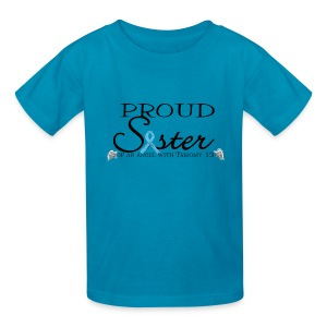 Proud sister of T13 angel - Kids' T-Shirt