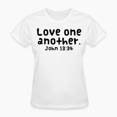 Love One Another Women's T-Shirts