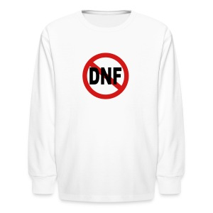 No DNF - Kids' Long Sleeve T-Shirt
