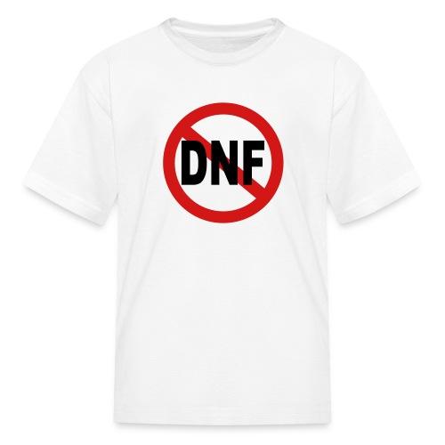 No DNF - Kids' T-Shirt