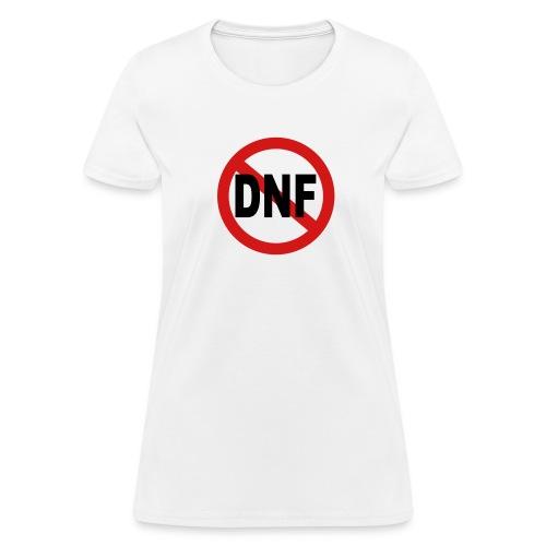No DNF - Women's T-Shirt