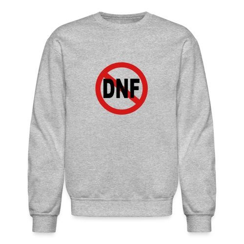No DNF - Crewneck Sweatshirt