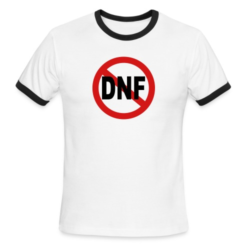No DNF - Men's Ringer T-Shirt