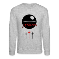 Long Sleeve Shirts ~ Crewneck Sweatshirt ~ Attack Death Star Sweatshirt