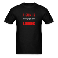 T-Shirts ~ Men's T-Shirt ~ A Gun is... Men's T Shirt