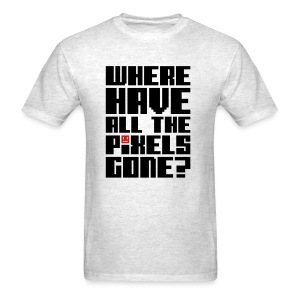 Where all the pixel gone - Men's T-Shirt