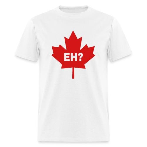 Canada, eh? - Men's T-Shirt