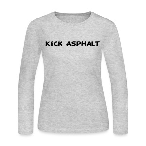 Kick Asphalt - Women's Long Sleeve Jersey T-Shirt