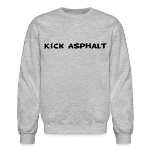 Kick Asphalt - Crewneck Sweatshirt