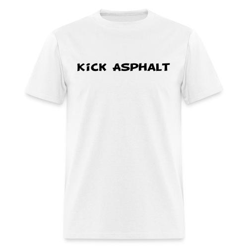 Kick Asphalt - Men's T-Shirt