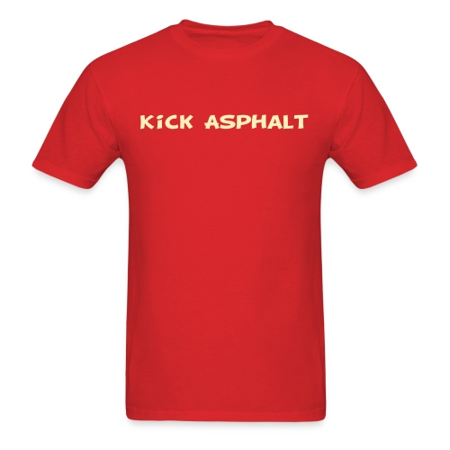 Kick Asphalt - Men's T-Shirt