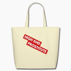 High End Prostitute (2c) Bags