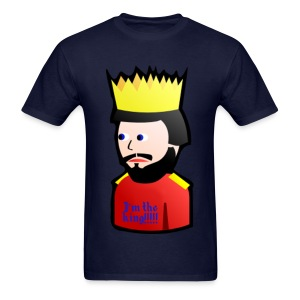 I'm the king!!!!! - Men's T-Shirt