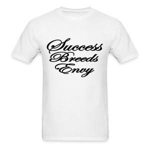 Success Breeds Envy Tee - Men's T-Shirt
