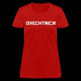 Ovechtrick Women's T-Shirt ~ 625