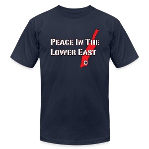 Peace In The Lower East [M] - Men's T-Shirt by American Apparel