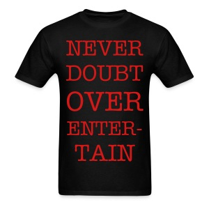 NEVERDOUBTONLYENTERTAINGuy Black - Men's T-Shirt