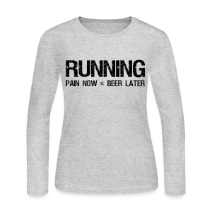 Running - Pain Now Beer Later - Women's Long Sleeve Jersey T-Shirt