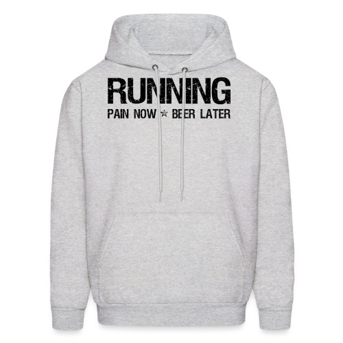 Running - Pain Now Beer Later - Men's Hoodie