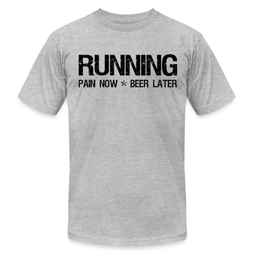 Running - Pain Now Beer Later - Men's Fine Jersey T-Shirt