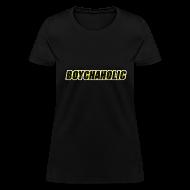 T-Shirts ~ Women's T-Shirt ~ Boychaholic - Women's standard weight