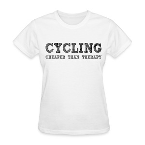 Cycling - Cheaper Than Therapy - Women's T-Shirt