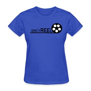 Keepin•It•REEL T-Shirt [womens] - Women's T-Shirt