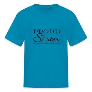 Proud T13 Sister - Kids' T-Shirt