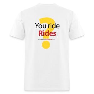 You ride Rides? - Men's T-Shirt