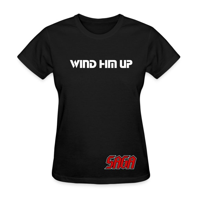 Saga - Ladies - Wind Him Up - double sided shirt