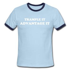 TRAMPLE IT, ADVANTAGE IT WOMEN'S - Men's Ringer T-Shirt