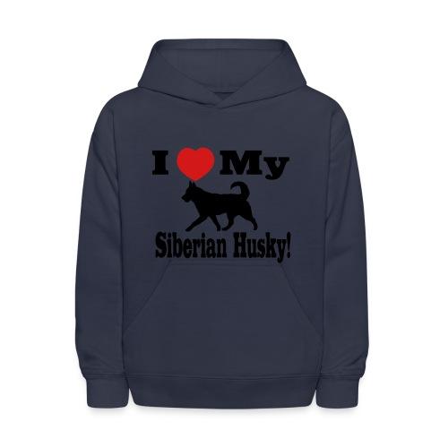 I love my Siberian Husky Children's Hoodie - Kids' Hoodie