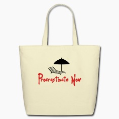 Procrastinate Now 1 (2c) Bags