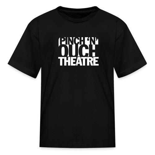 Pinch 'N' Ouch Kids' T - Kids' T-Shirt