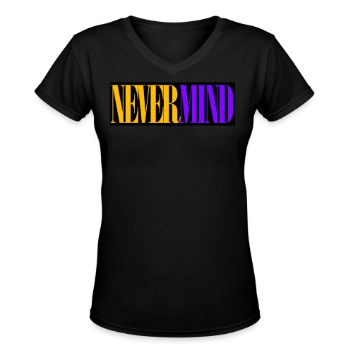 Nevermind - Women's V-Neck T-Shirt