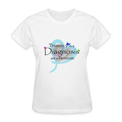 Trisomy is a diagnosis names with pink ribbon on back - Women's T-Shirt