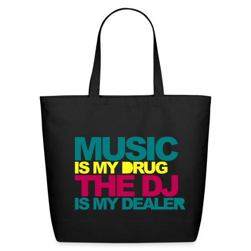 Music is my Drug - Eco-Friendly Cotton Tote
