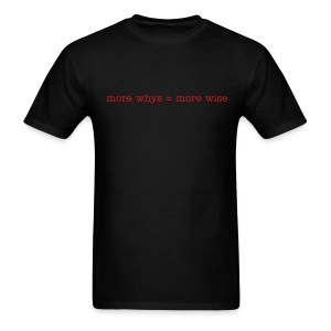 more wise - Men's T-Shirt