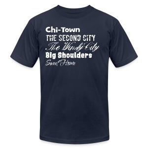 Chi-Town Sweet Home - Men's T-Shirt by American Apparel