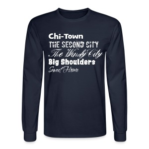 Chi-Town Sweet Home - Men's Long Sleeve T-Shirt