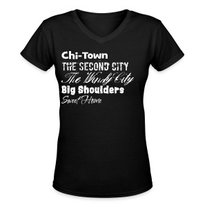 Chi-Town Sweet Home - Women's V-Neck T-Shirt